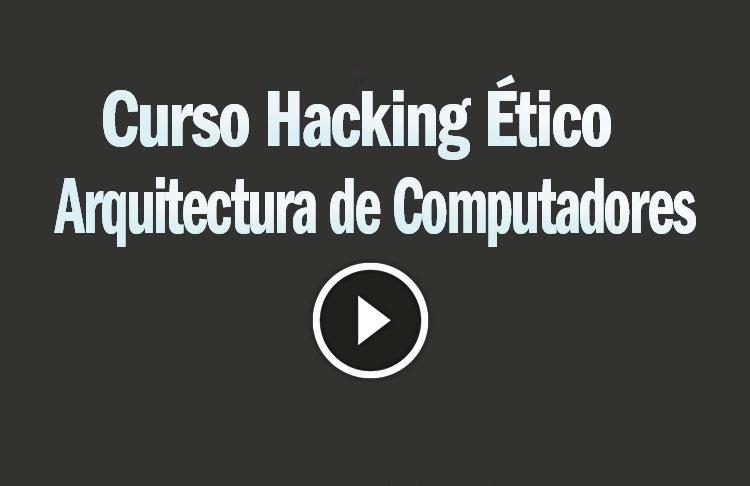 Arquitectura de Ordenadores Seguridad Sistemas Técnicas Hacking