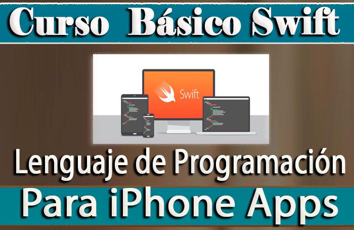 Curso básico de Swift lenguaje de programación para iPhone APPs