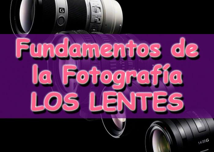 Vídeo Curso Aprende a Escoger los Lentes para Fotográficas Fotografía