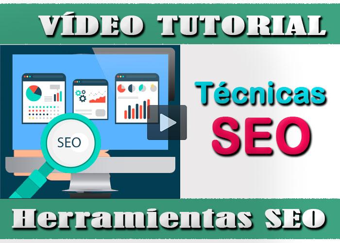 Vídeo tutorial estrategias y técnicas SEO posicionamiento para tu web