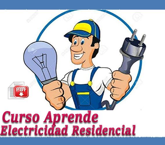 Manual Curso aprende Electricidad residencial Pdf esquemas y circuitos