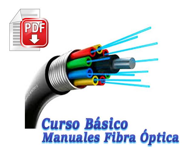Curso Aprende Conceptos Básicos De Fibra Óptica Pdf Manual