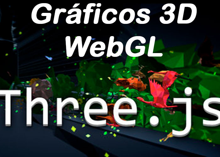 Aprende a Crear Gráficos 3D para la Web con ThreeJS HTML5